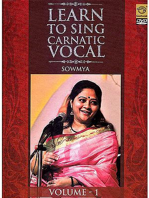 Learn To Sing Carnatic Vocal (Vol. 1) (DVD)