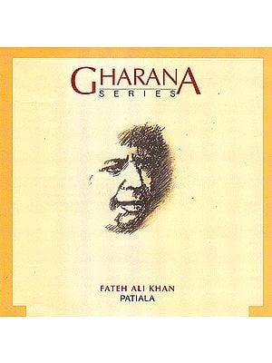 Gharana Series: Fateh Ali Khan (Patiala)  (Audio CD)