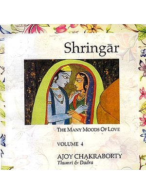 Shringar Vol. 4 - The Many Moods of Love (Audio CD)