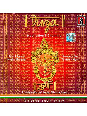 Durga: Meditation & Chanting  (Audio CD)