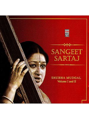 Sangeet Sartaj Shubha Mudgal  (Set of 2 Audio CDs)