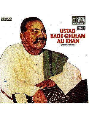 Ustad Bade Ghulam Ali Khan: Vocal Classical (Audio CD)