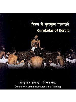 Gurukulas of Kerala (DVD)