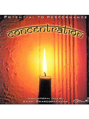 Concentration: Potential To Performance - Inspirational Talk  (Audio CD)
