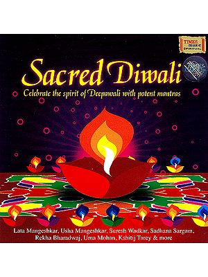 Sacred Diwali: Celebrate The Spirit of Deepawali With Potent Mantras (Audio CD)