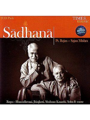 Sadhana (Set of 2 Audio CDs)