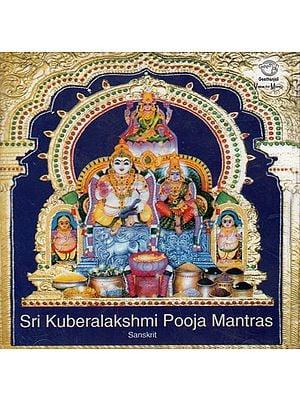 Sri Kuberalakshmi Pooja Mantras Sanskrit (Audio CD)