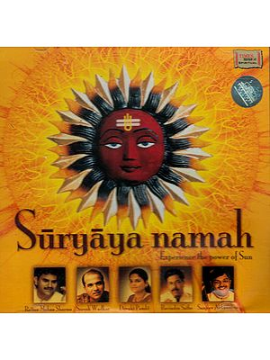 Suryaya Namah – Experience the Power of Sun (Two Audio CDs)