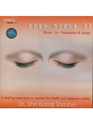 Yoga Nidra II – Music for Relaxation & Sleep (Audio CD)