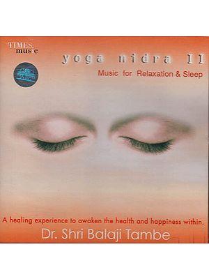 Yoga Nidra II – Music for Relaxation & Sleep (Audio CD)