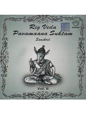 Rig Veda Pavamaana Suktam Sanskrit - Vol. II (Audio CD)