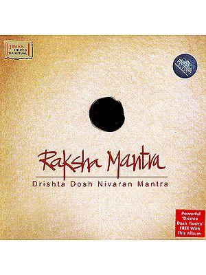 Raksha Mantra: Drishta Dosh Nivaran Mantra (Powerful Dirshta Dosh Yanta Free With This Album) (Audio CD)