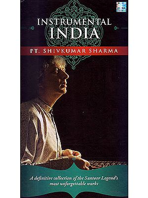 Instrumental India: Pt. Shivkumar Sharma - A Definitive Collection of the Santoor Legend's Most Unforgettable Works (Set of 4 Audio CDs)