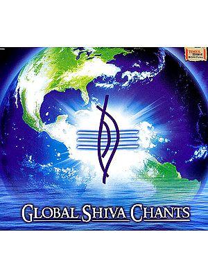 Global Shiva Chants (Audio CD)