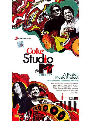 Coke Studio @ Mtv Episodes 5, 6, 7: A Fusion Music Project (Set of 3 Audio CDs)
