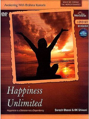 Awakening With Brahma Kumaris Happiness Unlimited: Happiness is A Decision Not A Dependency (Set of 5 DVDs)