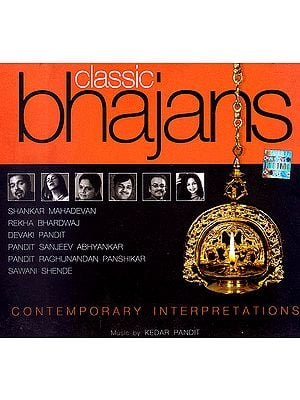 Classic Bhajans: Contemporary Interpretations (Audio CD)
