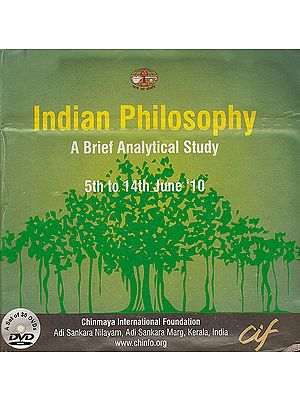 Indian Philosophy: A Brief Analytical Study (Set of 30 DVDs)