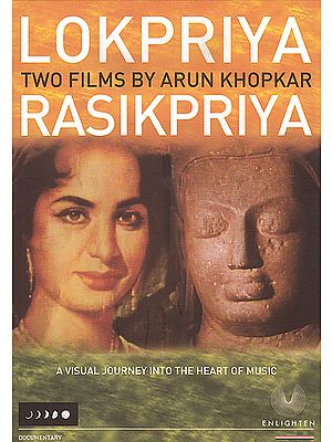 Lokpriya / Rasikpriya: A Visual Journey Into the Heart of Music (DVD)