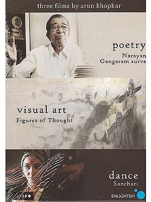 Three Films: Poetry Narayan Gangaram Surve), Visual Art (Figures of Thought), and Dance (Sanchari)  (DVD)