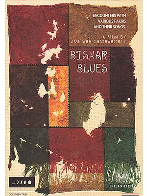 Bishar Blues:Encounters with Various Fakirs and Their Songs  (DVD)