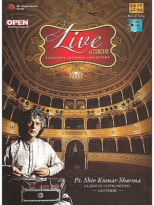 Live In Concert: Pt. Shiv Kumar Sharma (Classical Instrumental): Santoor (Set of 2 Audio CDs)