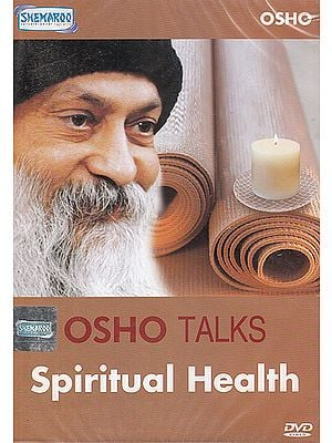 Osho Talks: Spiritual Health  (DVD)
