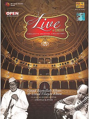 Live In Concert: Ustad Bismillah Khan & Ustad Vilayat Khan (Classical Instrumental): Shehnai and Sitar (Set of 2 Audio CDs)
