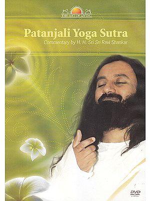 Patanjali Yoga Sutra: Commentary by H.H. Sri Sri Ravi Shankar (Set of 6 DVDs)