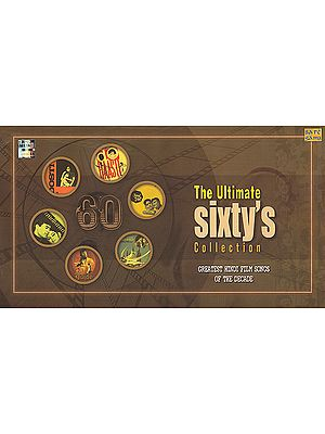 The Ultimate Sixty's Collections: Greatest Hindi Film Songs of the Decade (Set of 4 Audio CDs)