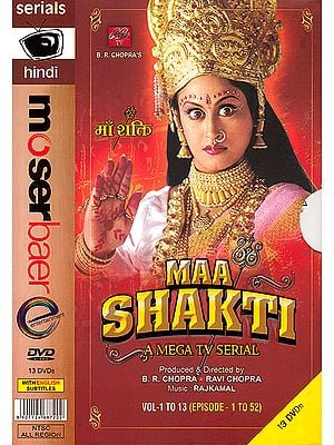 Maa Shakti: A Mega TV Serial with English Subtitles (52 Episodes) (Set of 13 DVDs)