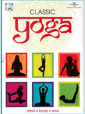 Classic Yoga: Mind, Body And Soul  (Set of 4 Audio CDs)