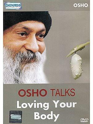 Osho Talks: Loving Your Body (DVD)