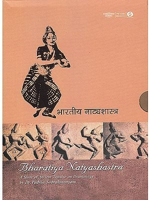 Bharatiya Natyashastra  (With Book Inside) - A Study of the Ancient Treatise on Dramaturgy (Set of 2DVDs)