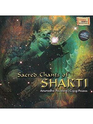 Sacred Chants of Shakti: From the Sri Saundarya Lahari Shlokas (Audio CD)