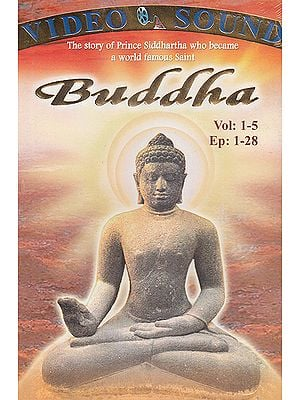 Buddha: The Story of Prince Siddhartha Who Became A World Famous Saint (Set of 5 DVDs) - T.V. Series