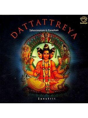 Dattattreya (Sahasranamam & Kavacham) (Sanskrit)(Audio CD)