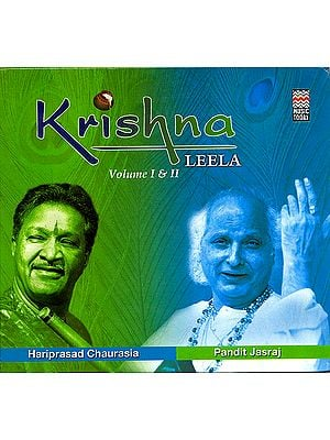 Krishna Leela: Volume I & II (Set of 2 Audio CDs)