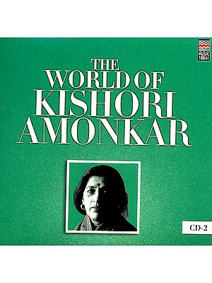 The World of Kishori Amonkar (Set of 4 Audio CDs)
