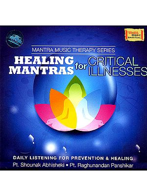 Healing Mantras for Critical Illnesses (Audio CD)