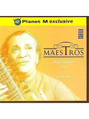 Maestros: Ravi Shankar (Sitar) (Set of  2 Audio CDs)