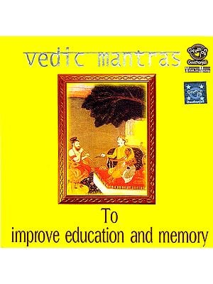 Vedic Mantras: To Improve Education and Memory (Audio CD)
