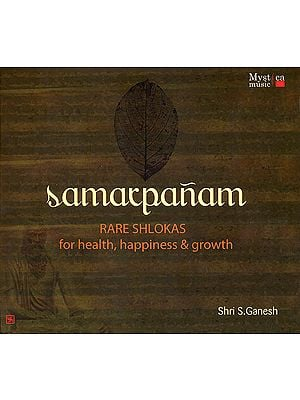Samarpanam: Rare Shlokas For Health, Happiness & Growth (Audio CD)