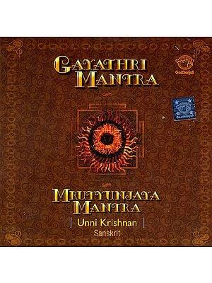 Gayathri Mantra & Mrutyunjaya Mantra (Sanskrit) (Audio CD)