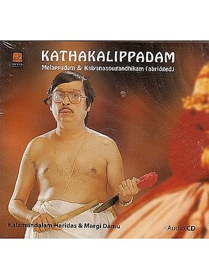 Kathakalippadam (Melappadam & Kalyanasougandhikam) (Audio CD)