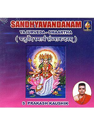 Sandhyavandanam (Yajurveda- Smaartha) (Audio CD)