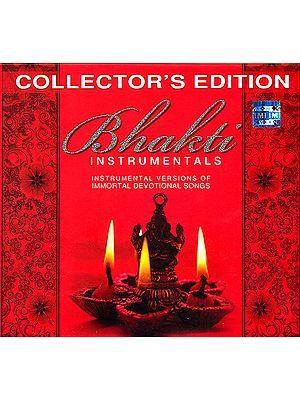 Bhakti (Instrumental Versions of Immortal Devotional Songs) ( Set of 3 Audio CDs)