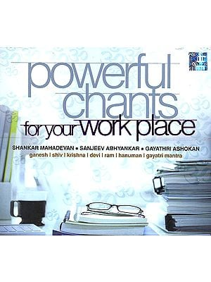 Powerful Chants for Your Work Place (Audio CD)