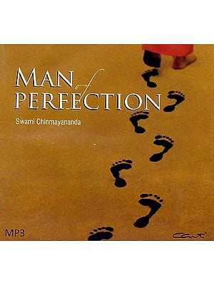 Man of Perfection: Discourses by Swami Chinmayananda (MP3)