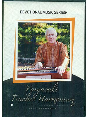 Harmonium Lessons with Vaiyasaki (DVD)